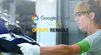 GROUPE RENAULT и GOOGLE CLOUD си партнират в полза на индустрията 4.0